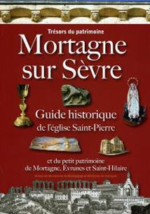 Publié avec la Mairie de Mortagne : Tout le patrimoine religieux de la commune et en particulier sur Saint-Hilaire