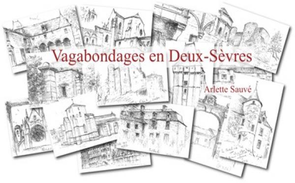 Vagabondages en Deux-Sèvres par Arlette Sauvé